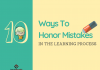 Ways To Honor Mistakes In The Learning Process