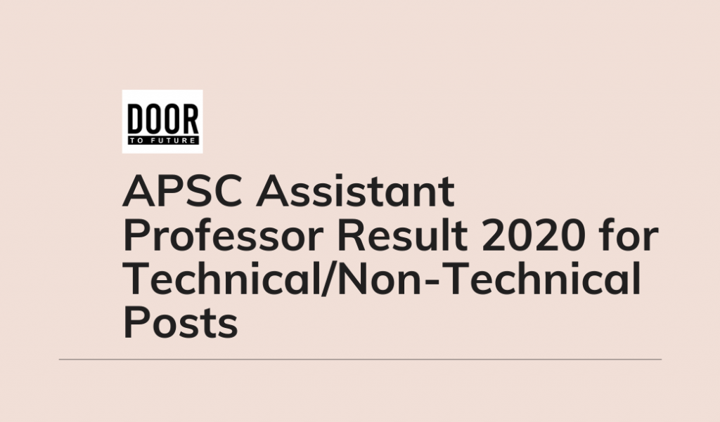 APSC Assistant Professor Result 2020 for Technical/Non-Technical Posts