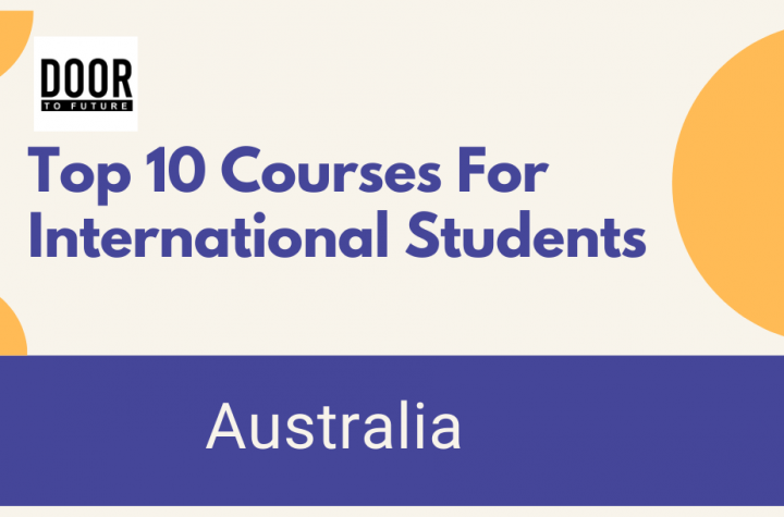 Top 10 Courses For International Students In Australia